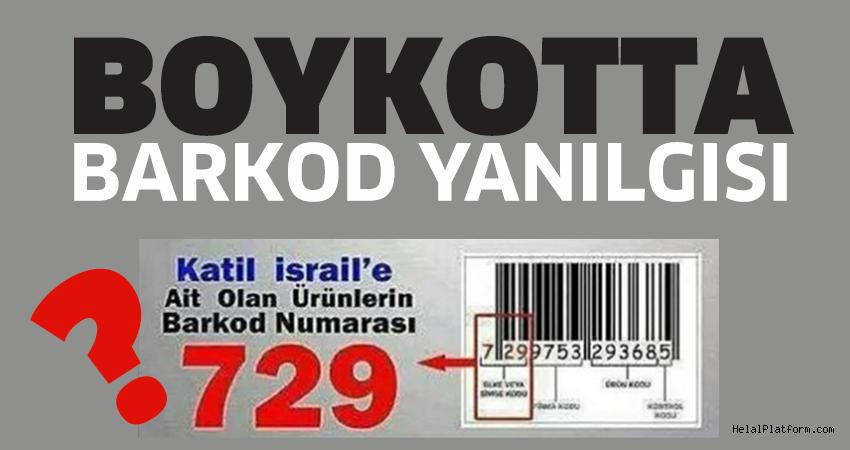 Boykotta İsrail Barkod Numarası Yanılgısı