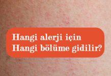 Hangi alerji için hangi bolume gidilir