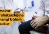 makat_rahatsizligina_hangi_bolum_bakar