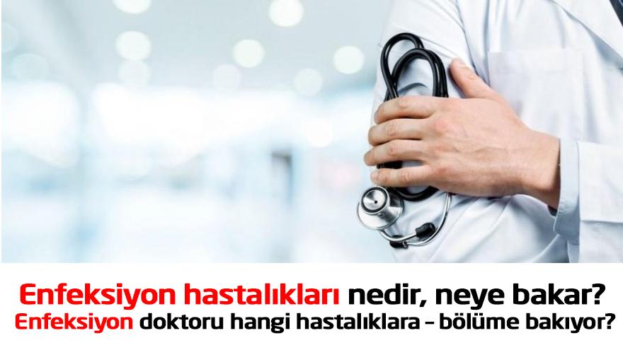 enfeksiyon-hastaliklari-nedir-enfeksiyon-doktoru-hangi-hastalik-bölüme-bakiyor