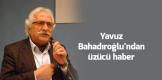 yavuz-bahadiroglu vefat etti